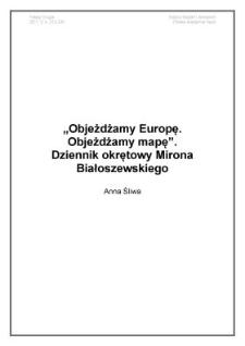 """""""Objeżdżamy Europę. Objeżdżamy mapę"""". Dziennik okrętowy Mirona Białoszewskiego"""