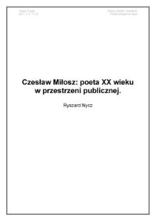 Czesław Miłosz: poeta XX wieku w przestrzeni publicznej