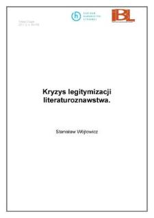 Kryzys legitymizacji literaturoznawstwa