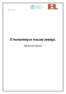 O humanistyce inaczej (wstęp)