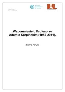 Wspomnienie o Profesorze Adamie Karpińskim (1952-2011)