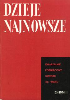 Dzieje Najnowsze : [kwartalnik poświęcony historii XX wieku] R. 6 z. 2 (1974), Strony tytułowe, Spis treści