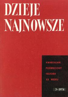 Dzieje Najnowsze : [kwartalnik poświęcony historii XX wieku] R. 6 z. 3 (1974), Strony tytułowe, Spis treści