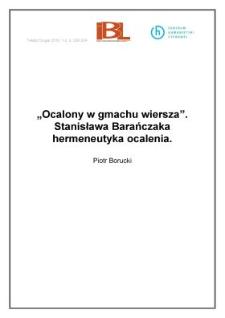 """""""Ocalony wgmachu wiersza"""". Stanisława Barańczaka hermeneutyka ocalenia"""