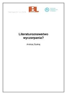 Literaturoznawstwo wyczerpania?