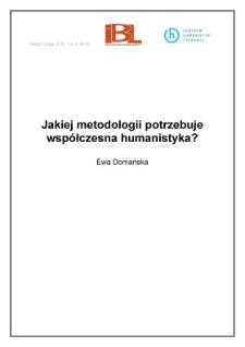 Jakiej metodologii potrzebuje współczesna humanistyka?