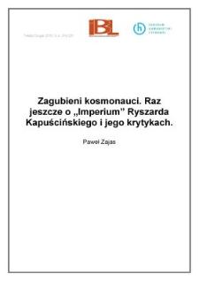 """Zagubieni kosmonauci. Raz jeszcze o""""Imperium"""" Ryszarda Kapuścińskiego i jego krytykach"""