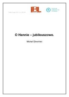 O Hannie – jubileuszowo