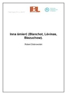 Inna śmierć (Blanchot, Lévinas, Biezuchow)