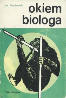 Okiem biologa: ze spuścizny Jana Dembowskiego