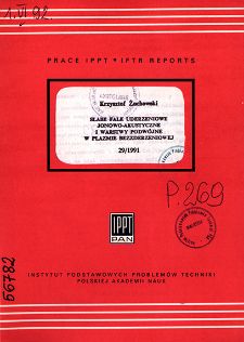 Słabe fale uderzeniowe jonowo-akustyczne i warstwy podwójne w plazmie bezzderzeniowej