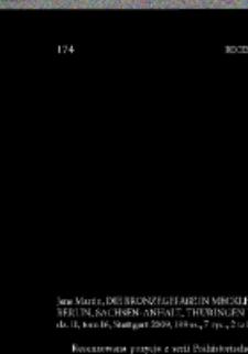 Die Bronzegefäße in Mecklenburg-Vorpommern, Brandenburg, Berlin,Sachsen-Anhalt, Thüringen und Sachsen, Jens Martin : [recenzja]