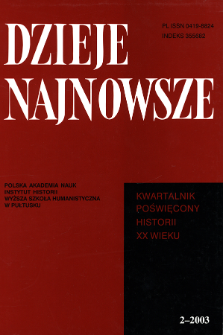 Dzieje Najnowsze : [kwartalnik poświęcony historii XX wieku] R. 35 z. 2 (2003), Strony tytułowe, spis treści