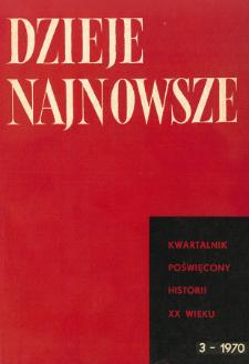 Dzieje Najnowsze : [kwartalnik poświęcony historii XX wieku] R. 2 z. 3 (1970), Title pages, Contents