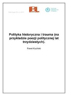 Polityka historyczna itrauma (na przykładzie poezji politycznej lat trzydziestych)