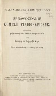 Sprawozdanie Komisji Fizjograficznej T. 64 (1929)