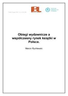 Obiegi wydawnicze a współczesny rynek książki w Polsce