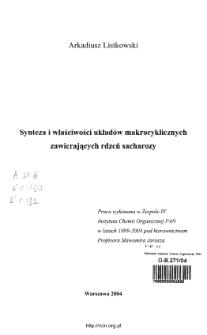 Synteza i właściwości układów makrocyklicznych zawierających rdzeń sacharozy