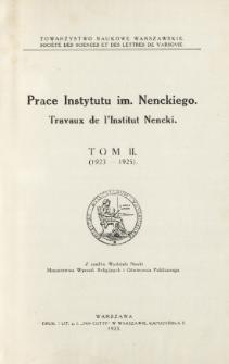 Prace Instytutu im. M. Nenckiego, 1923, Tom II Nr 1