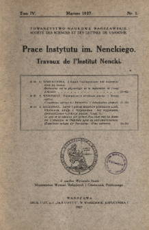 Prace Instytutu im. M. Nenckiego, Tom IV Nr 1