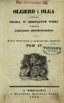 Olgierd i Olga czyli Polska w jedenastym wieku. T. 4 /