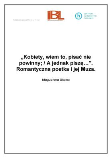 """""""Kobiety, wiem to, pisać nie powinny / A jednak piszę…"""". Romantyczna poetka i jej muza"""