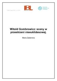 Witold Gombrowicz: sceny w przestrzeni nieeuklidesowej