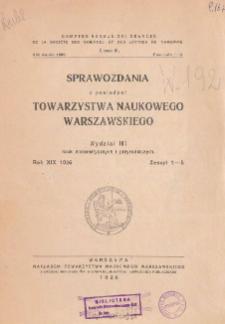 Sprawozdania z Posiedzeń Towarzystwa Naukowego Warszawskiego, Wydział III, Nauk Matematycznych i Przyrodniczych. Rok XIX 1926. Zeszyt 1-5