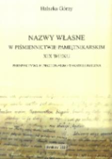 Nazwy własne w piśmiennictwie pamiętnikarskim XIX wieku : perspektywa funkcjonalno-tekstologiczna