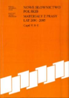 Nowe słownictwo polskie : materiały z prasy lat 2001-2005. Cz. 5, S-U