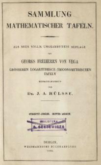 Sammlung mathematischer Tafeln : Grösseren logarithmisch-trigonometrischen Tafeln