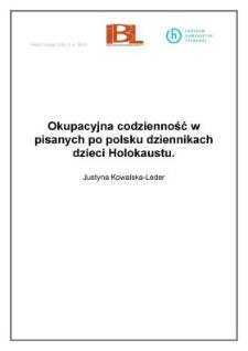Okupacyjna codzienność w pisanych po polsku dziennikach dzieci Holokaustu