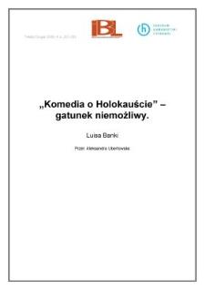 """""""Komedia o Holokauście"""" - gatunek niemożliwy"""