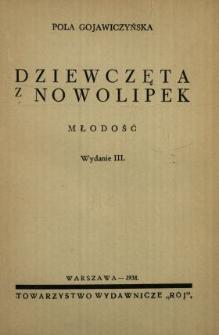 Dziewczęta z Nowolipek. Cz. 2, Młodość