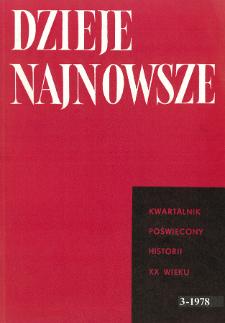 Dzieje Najnowsze : [kwartalnik poświęcony historii XX wieku] R. 10 z. 3 (1978), Od redakcji