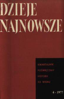 Dzieje Najnowsze : [kwartalnik poświęcony historii XX wieku] R. 9 z. 4 (1977), Strony tytułowe, Spis treści