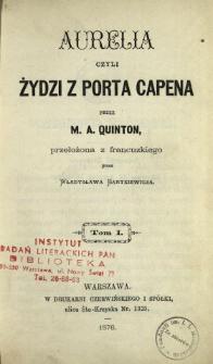Aurelia czyli Żydzi z Porta Capena. T. 1