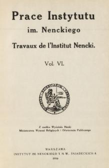 Prace Instytutu im. M. Nenckiego, Vol. VI