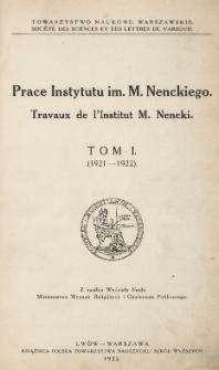 Prace Instytutu im. M. Nenckiego, Tom I
