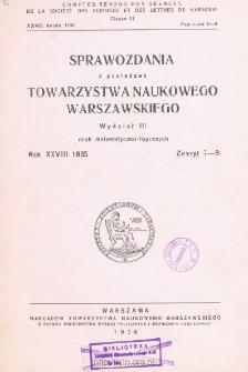Sprawozdania z Posiedzeń Towarzystwa Naukowego Warszawskiego. Wydział 3, Nauk Matematyczno-Fizycznych. Rok XXVIII 1935. Zeszyt 7-9