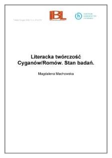 Literacka twórczość Cyganów/ Romów. Stan badań