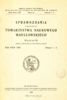 Sprawozdania z Posiedzeń Towarzystwa Naukowego Warszawskiego. Wydział 3, Nauk Matematyczno-Fizycznych. Rok XXXI 1938. Zeszyt 1-3