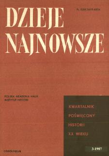 Dzieje Najnowsze : [kwartalnik poświęcony historii XX wieku] R. 19 z. 3 (1987), Przeglądy badań