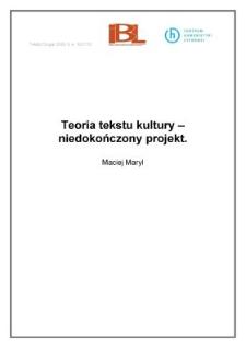 Teoria tekstu kultury - niedokończony projekt