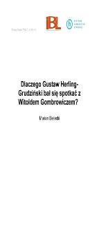Dlaczego Gustaw Herling-Grudziński bał się spotkać z Witoldem Gombrowiczem?