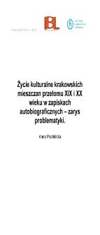 Życie kulturalne krakowskich mieszczan przełomu XIX i XX wieku w zapiskach autobiograficznych - zarys problematyki