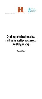 Oko Innego/cudzoziemca jako możliwa perspektywa poznawcza literatury polskiej