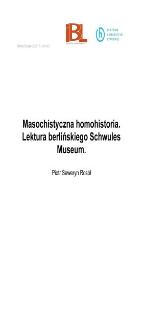 Masochistyczna homohistoria. Lektura berlińskiego Schwules Museum
