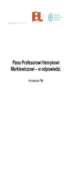 Panu Profesorowi Henrykowi Markiewiczowi – w odpowiedzi