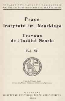 Prace Instytutu im. M. Nenckiego, Vol. XII